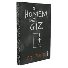 O HOMEM DE GIZ - Tudor, C. J. - 9788551002933