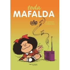 Toda Mafalda - 2ª Ed. 2010 - Quino - 9788561635480