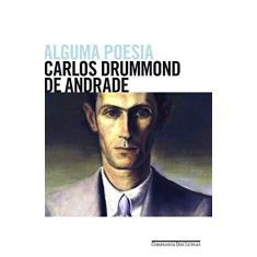 Alguma Poesia - Andrade, Carlos Drummond De - 9788535922837