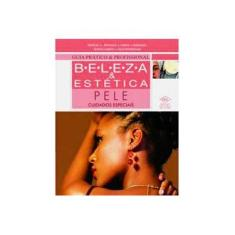 Imagem de Guia Prático & Profissional - Beleza & Estética - Pele Cuidados Especiais - Godoy, Marcia Amaral; Ozaki, Silvia - 9788536804811