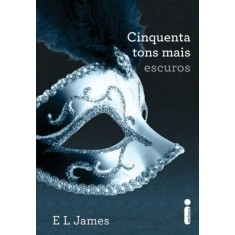 Cinquenta Tons Mais Escuros - James, E L - 9788580572100