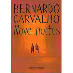 Imagem de Nove Noites - Ed. De Bolso - Carvalho, Bernardo - 9788535908619