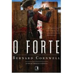 O Forte - Cornwell, Bernard - 9788501092922