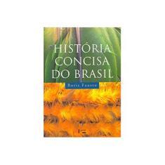 História Concisa do Brasil - 3ª Ed. 2015 - Fausto, Boris - 9788531415821