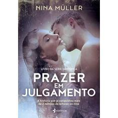 Imagem de Prazer Em Julgamento - Livro Da Série Sentença - Müller, Nina - 9788542211009
