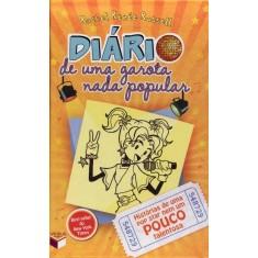 Diário de Uma Garota Nada Popular 3 - História de Uma Pop Star Nem Um Pouco Talentosa - Russell, Rachel Renee - 9788576861775