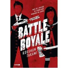 Battle Royale - Koushun - 9788525056122
