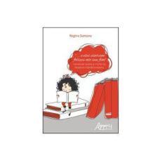 Imagem de E Eles Viveram Felizes Até Seu Fim. Narrativas Sobre a Morte na Literatura Infantil Brasileira - Regina Santana - 9788547306199