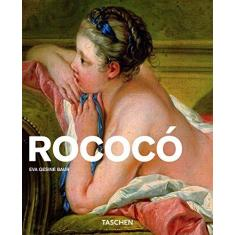 Rococo - Ingo F. Walther, Dr. Eva Gesine Baur - 9783836506618
