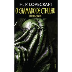 O Chamado de Cthulhu e Outros Contos - Pocket - Lovecraft, H. P. - 9788525434715