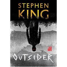 Outsider - Stephen King - 9788556510679