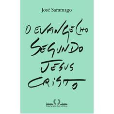 o Evangelho Segundo Jesus Cristo - José Saramago - 9788535930337