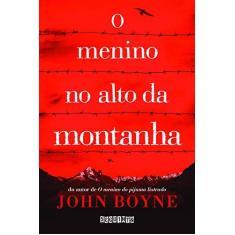 Imagem de O Menino No Alto Da Montanha - John Boyne - 9788555340123