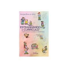 Imagem de Estranhando o Currículo: a Temática Homoafetiva no Ensino da Literatura Infantil - Rubenilson Pereira De Araujo - 9788594750419