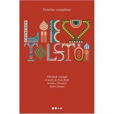 Imagem de Novelas Completas: Felicidade Conjugal, A Morte De Ivan Ilitch, Sonata A Kreutzer, Padre Siérgui