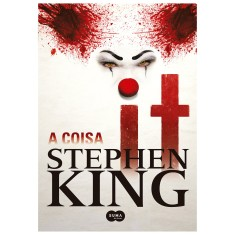 It: A Coisa - Stephen King - 9788560280940