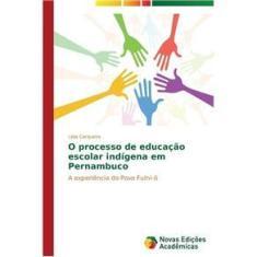 Imagem de O processo de educação escolar indígena em Pernambuco
