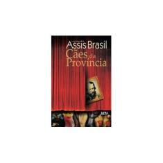 Imagem de Cães da Província - Brasil, Luiz Antônio De Assis - 9788525420091