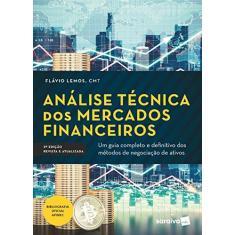 Imagem de Análise Técnica dos Mercados Financeiros - Flávio Lemos - 9788553131068