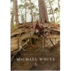 Tolkien - Uma Biografia - White, Michael - 9788531208157