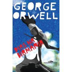Dias na Birmânia - Orwell, George - 9788535911534