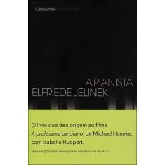 Imagem de A Pianista - Elfriede Jelinek - 9788564406056