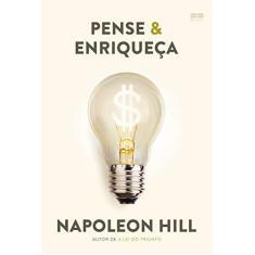 Pense & enriqueça - Napoleon Hill - 9788546501465