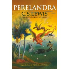 Perelandra - Lewis, C. S. - 9788578274276
