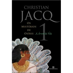 Imagem de A Árvore da Vida - Os Mistérios de Osíris - Vol. 1 - Jacq, Christian - 9788528614633