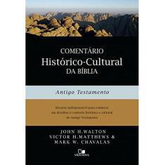 Imagem de Comentário Histórico-Cultural da Bíblia. Antigo Testamento - Ver Maior John H. Walton - 9788527507806