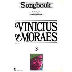 Imagem de Songbook Vinicius De Moraes - V. 3 - Almir Chediak - 9788574074207
