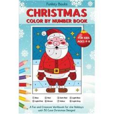 Imagem de Christmas Color by Number Book for Kids Ages 4 to 8