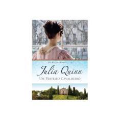 Um Perfeito Cavalheiro - Julia Quinn - 9788580412383