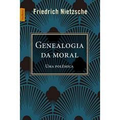 Genealogia da Moral - Friedrich Nietzsche - 9788577995240