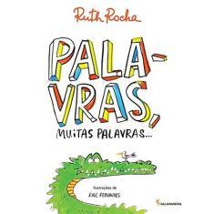 Palavras, Muitas Palavras... - Rocha, Ruth - 9788516085612