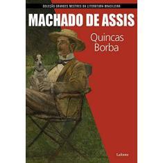 Quincas Borba - Assis De Machado - 9788581863283