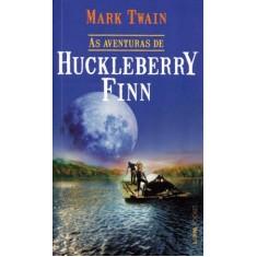 Imagem de As Aventuras de Huckleberry Finn - Col. L & Pm Pocket - Twain, Mark - 9788525421630