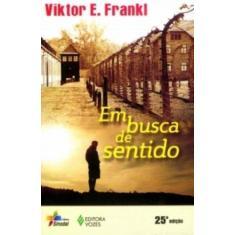Em Busca de Sentido - Frankl, Viktor E - 9788523308865