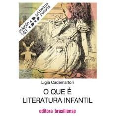 Imagem de O que É Literatura Infantil - Col. Primeiros Passos - Cademartori, Ligia - 9788511001631