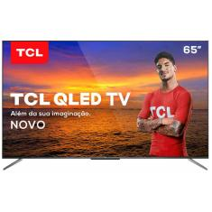 "Smart TV QLED 65"" TCL 4K HDR 65C715 3 HDMI"