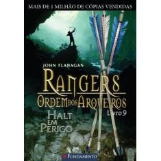 Imagem de Rangers - Halt Em Perigo - Vol. 9 - Flanagan, John - 9788539503414