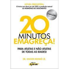 20 minutos emagreça! - Rondó Jr., Dr. Wilson; Rondó Jr., Dr. Wilson - 9788575553749