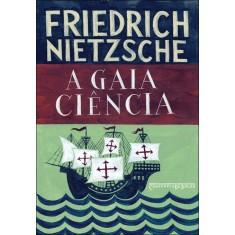 A Gaia Ciência - Nietzsche, Friedrich - 9788535920666