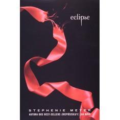 Eclipse - Livro 3 - Meyer, Stephenie - 9788598078410