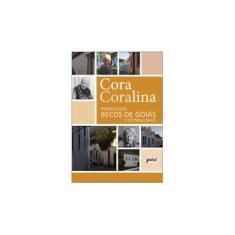 Poemas dos Becos de Goiás e Estórias Mais - Cora Coralina - 9788526019959