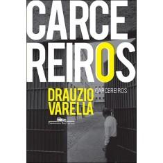 Carcereiros - Varella, Drauzio - 9788535921694