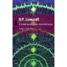 A Cor Que Caiu do Espaço - Lovecraft, H. P. - 9788577152438