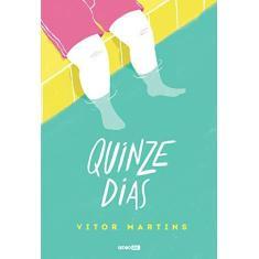 Quinze Dias - Vitor Martins - 9788525063151