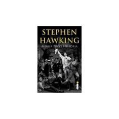 Minha Breve História - Hawking, Stephen - 9788580574258