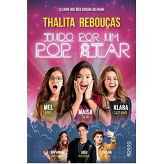 Tudo Por um Pop Star - Rebouças, Thalita - 9788532516435